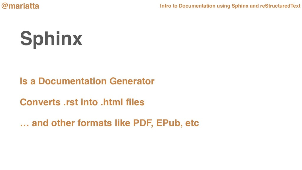 Sphinx Is a Documentation Generator Converts .r...