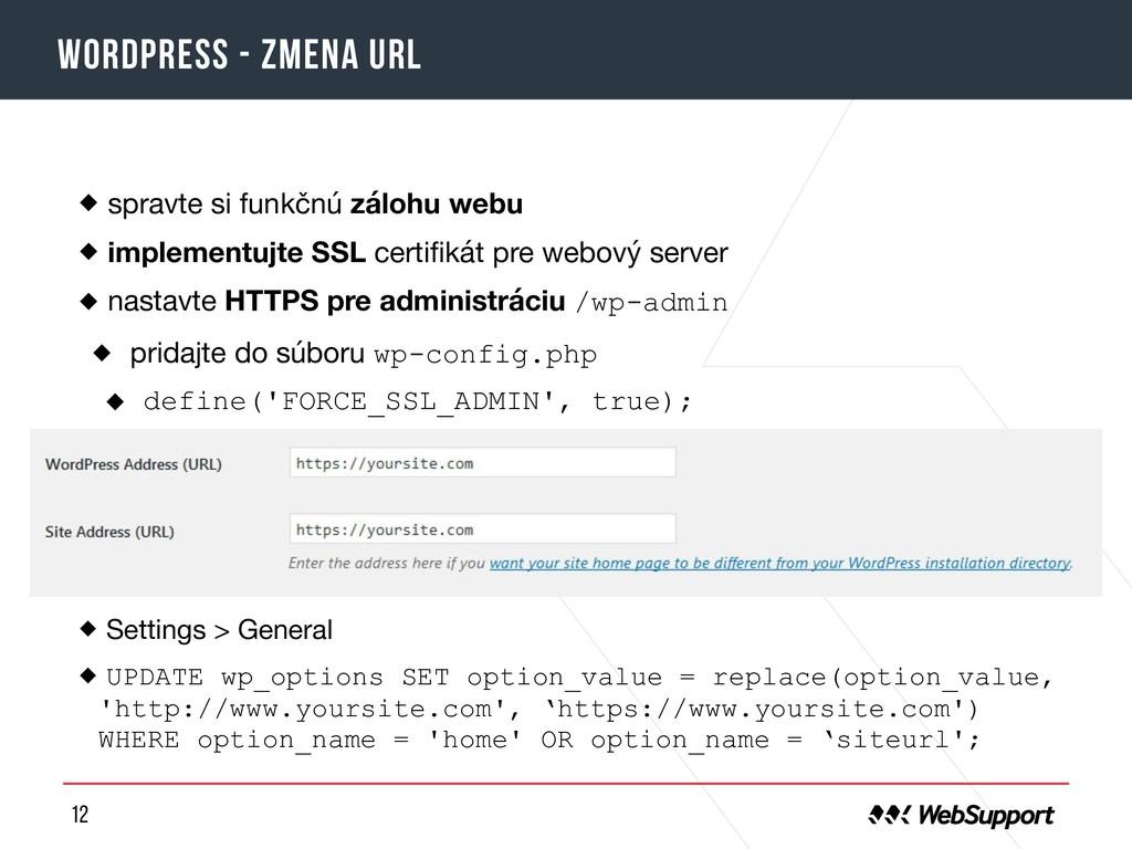 12 Wordpress - zmena URL spravte si funkčnú zál...