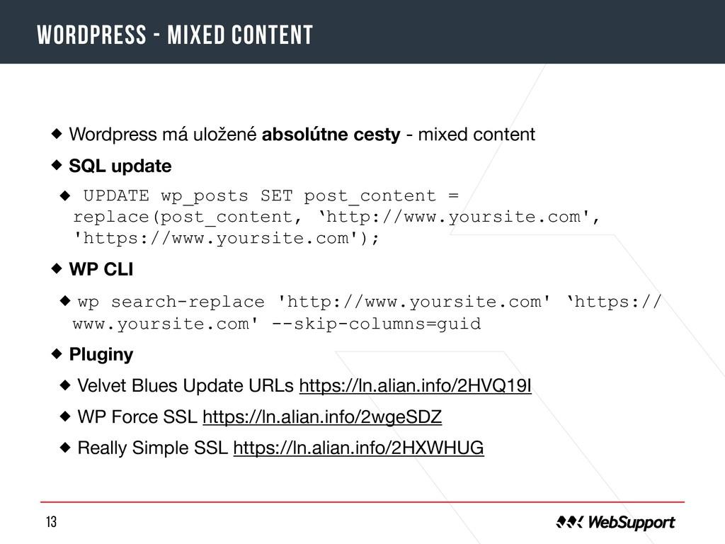 13 Wordpress - mixed content Wordpress má ulože...