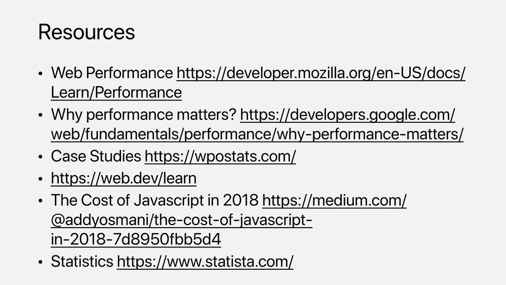 • Web Performance https://developer.mozilla.org...