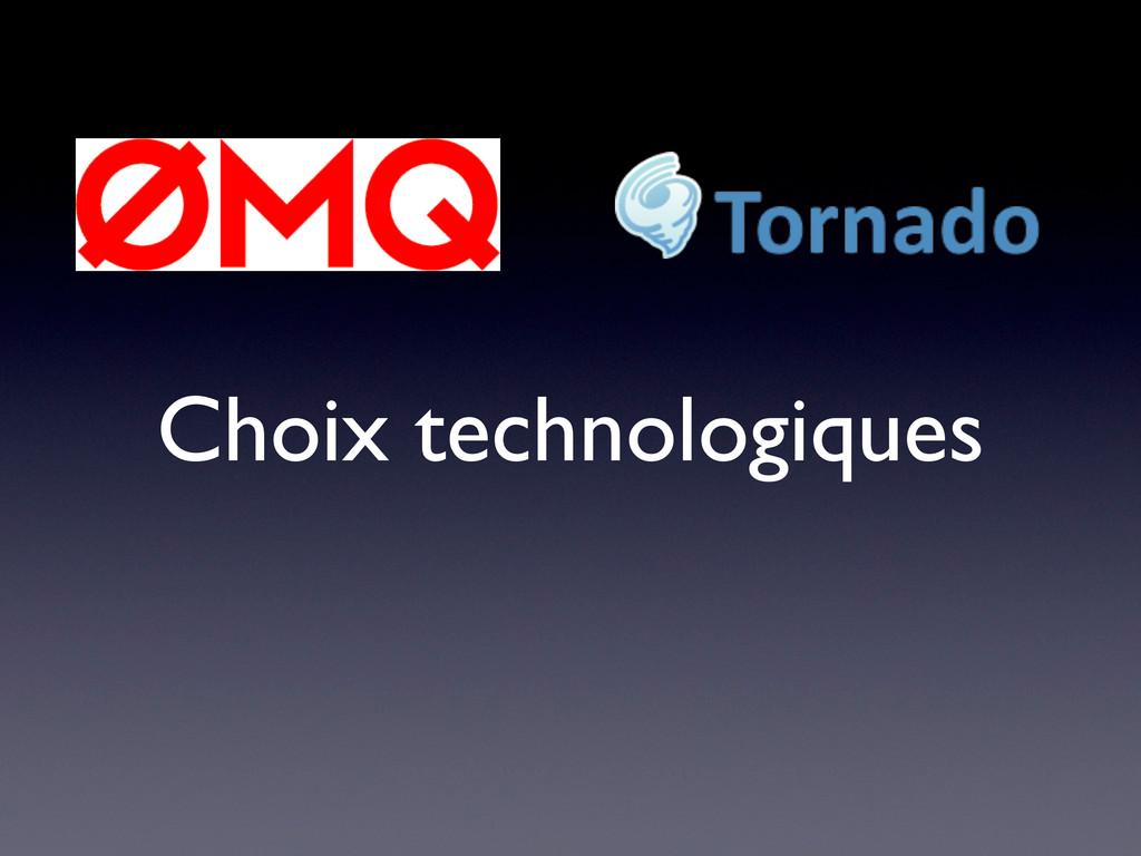 Choix technologiques
