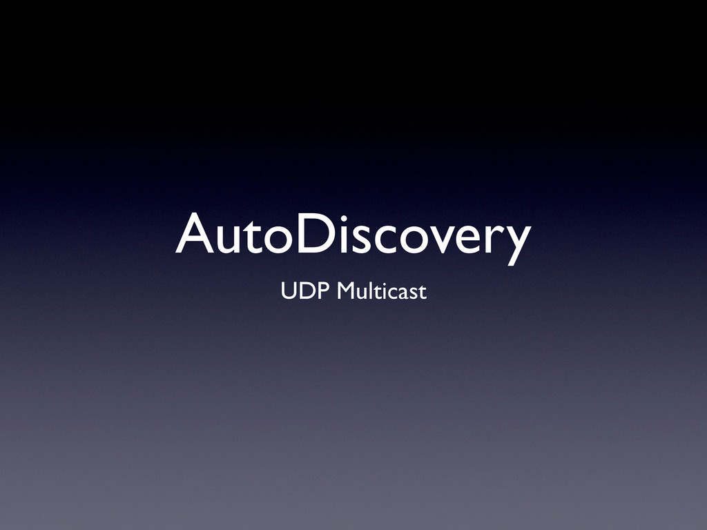 AutoDiscovery UDP Multicast