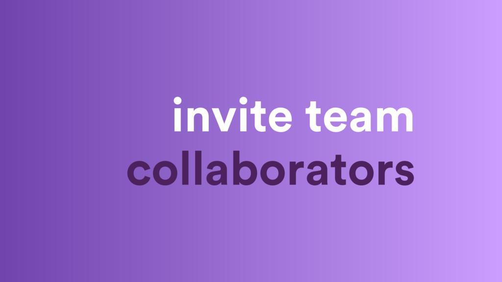invite team collaborators