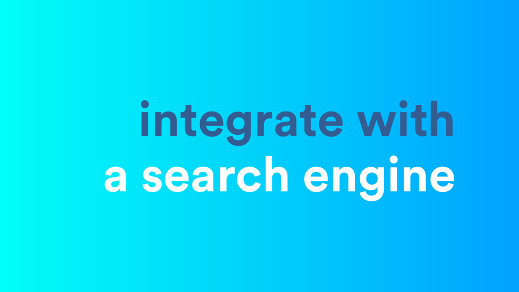 integrate with a search engine