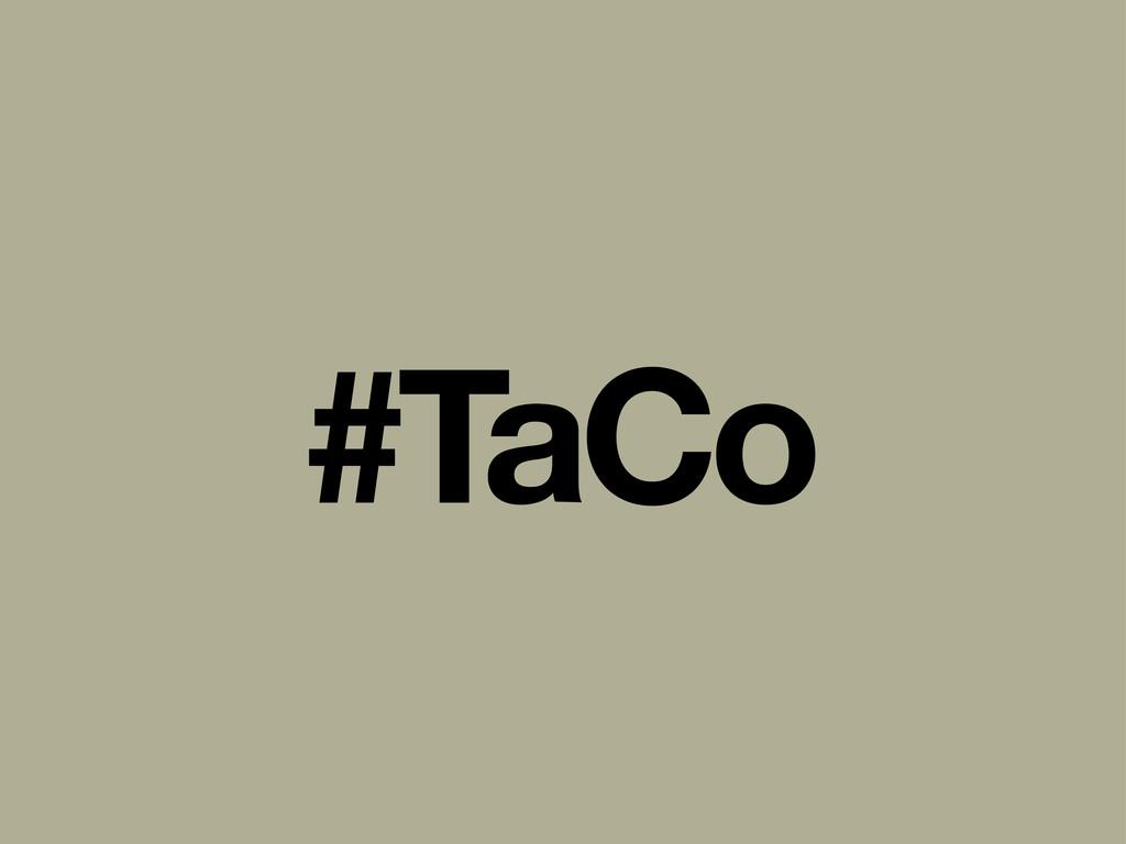 #TaCo