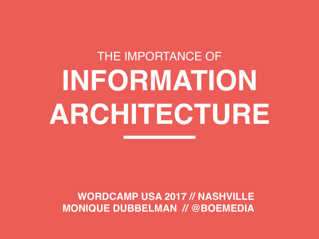 THE IMPORTANCE OF INFORMATION ARCHITECTURE WORD...