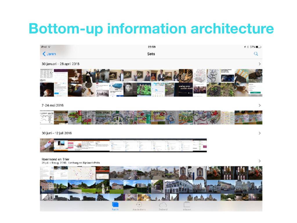Bottom-up information architecture