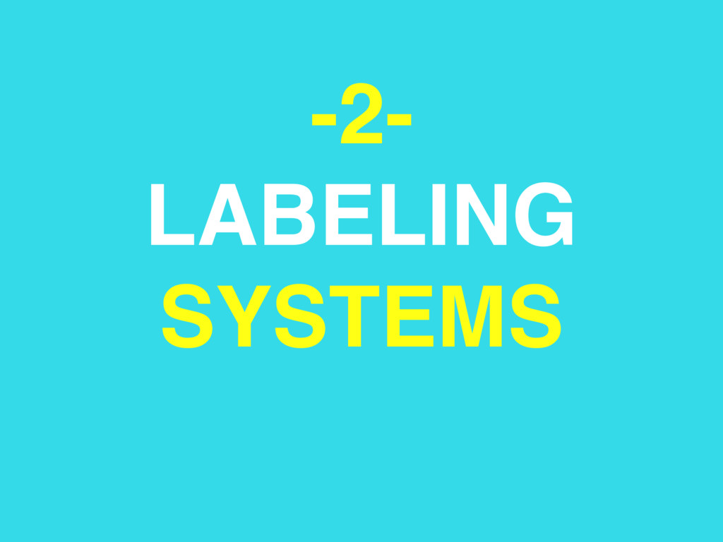 -2- LABELING SYSTEMS