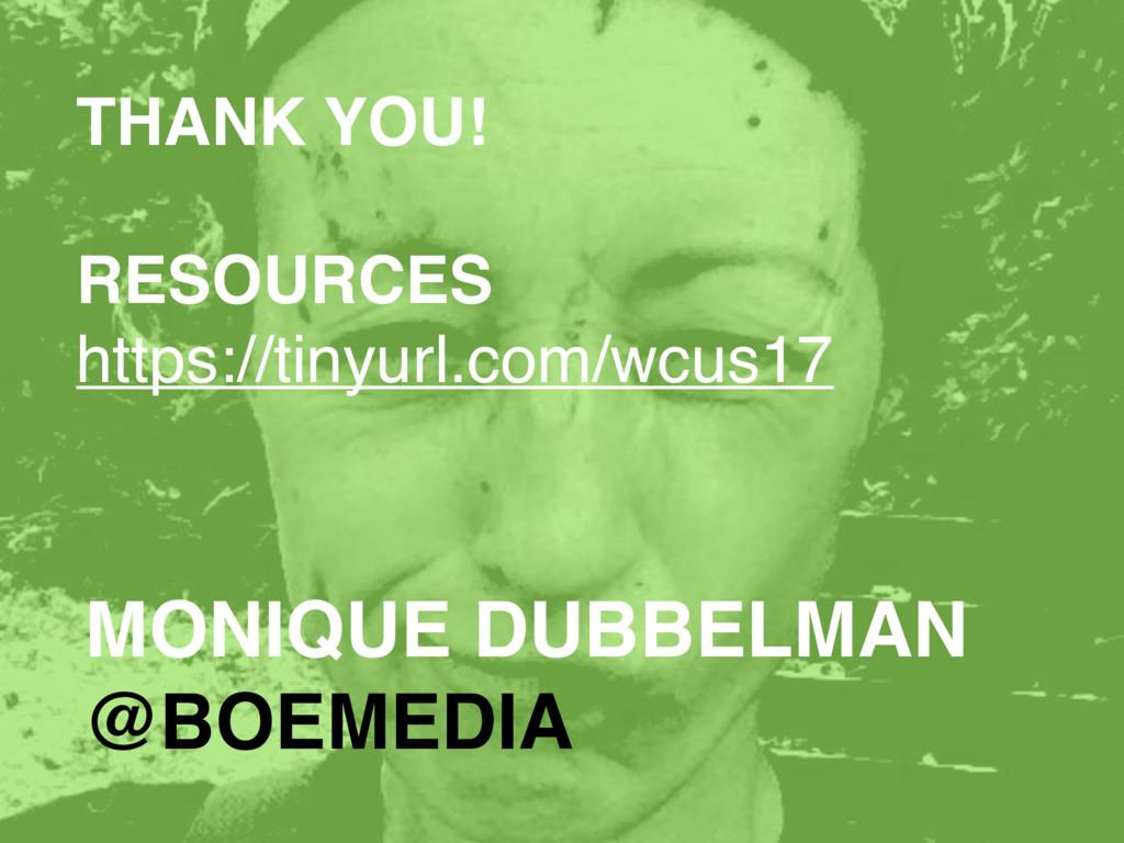 MONIQUE DUBBELMAN @BOEMEDIA THANK YOU! RESOURCE...
