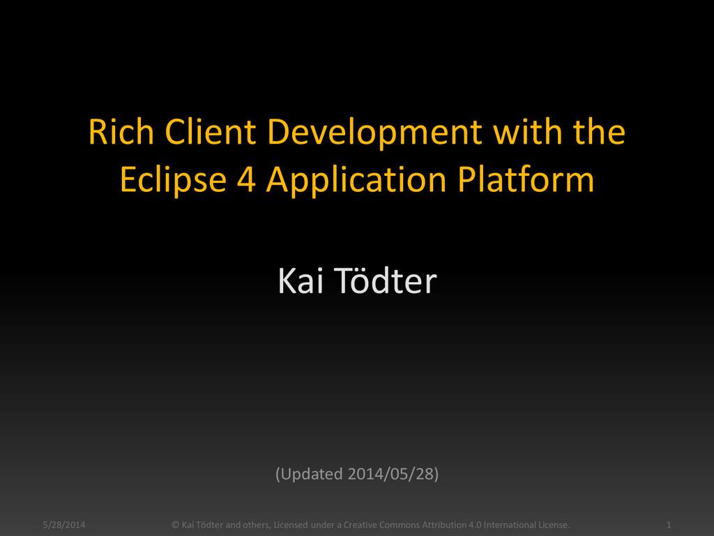 Rich Client Development with the Eclipse 4 Appl...