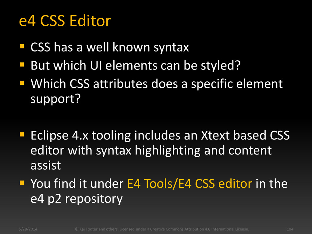 e4 CSS Editor  CSS has a well known syntax  B...