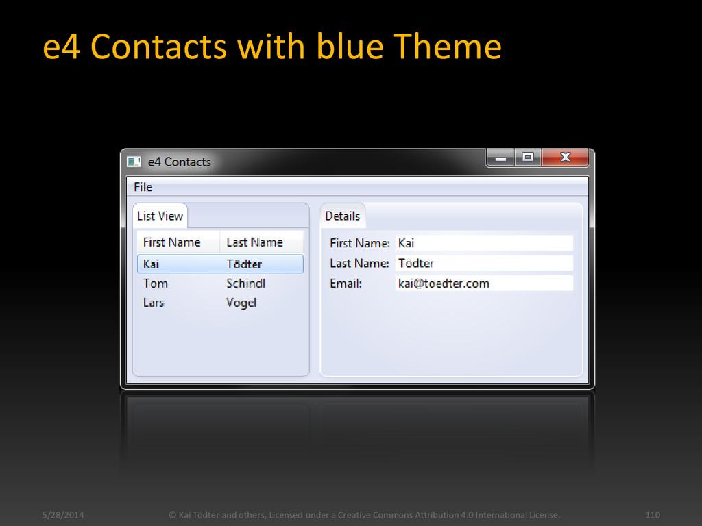 e4 Contacts with blue Theme 5/28/2014 © Kai Töd...