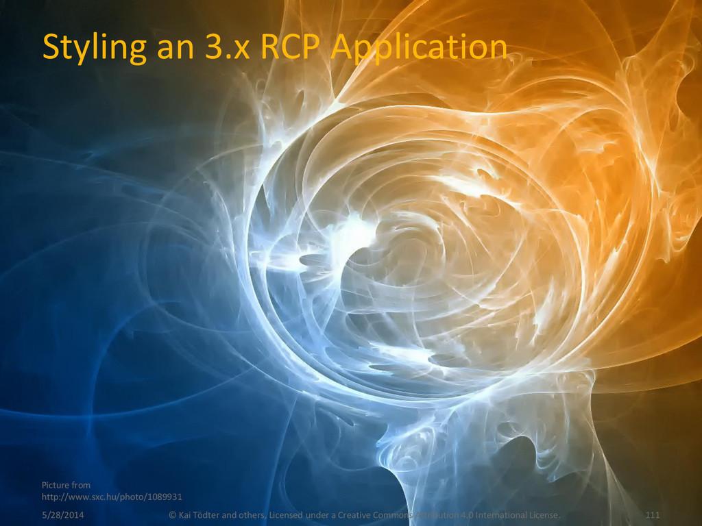 Styling an 3.x RCP Application 5/28/2014 © Kai ...