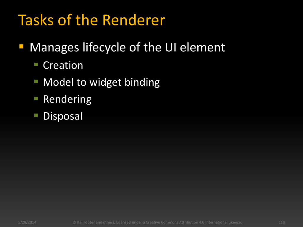 Tasks of the Renderer  Manages lifecycle of th...