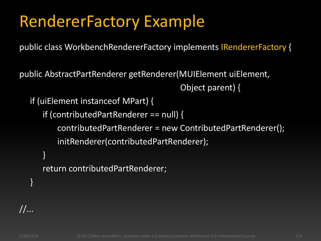 RendererFactory Example public class WorkbenchR...