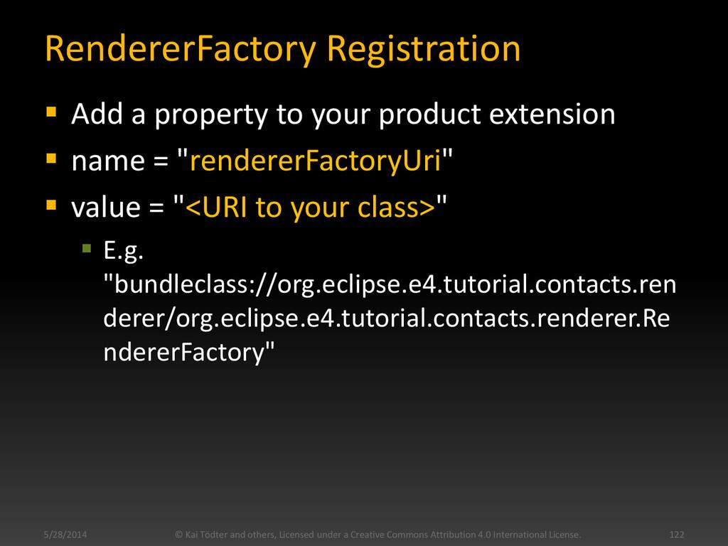 RendererFactory Registration  Add a property t...