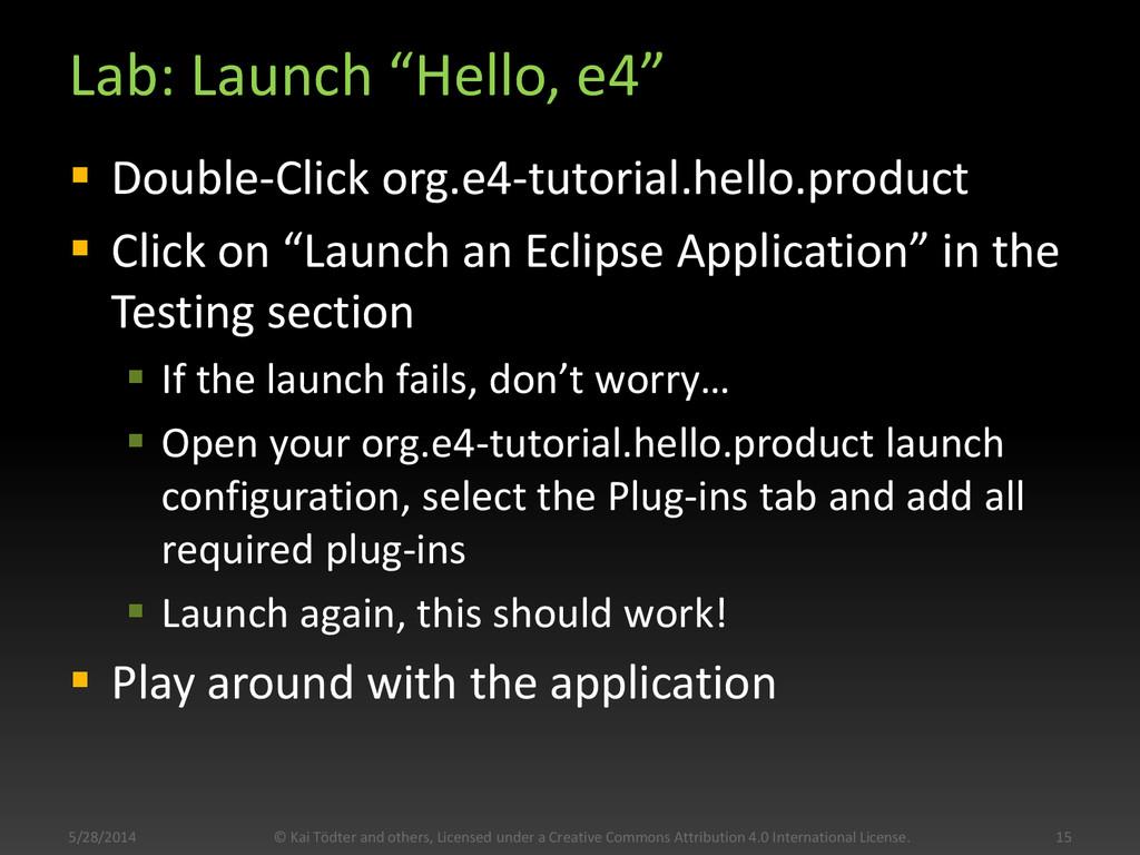 """Lab: Launch """"Hello, e4""""  Double-Click org.e4-t..."""