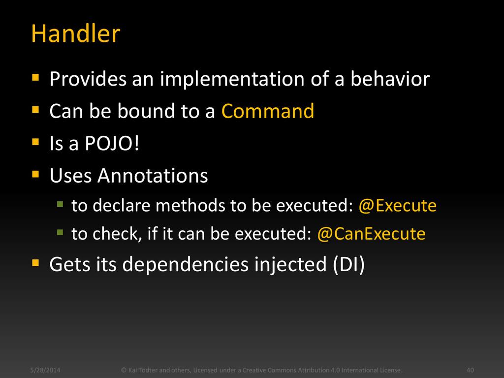 Handler  Provides an implementation of a behav...