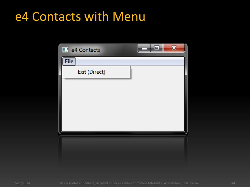 e4 Contacts with Menu 5/28/2014 © Kai Tödter an...