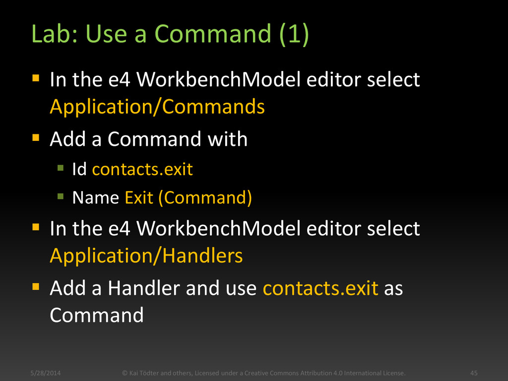 Lab: Use a Command (1)  In the e4 WorkbenchMod...