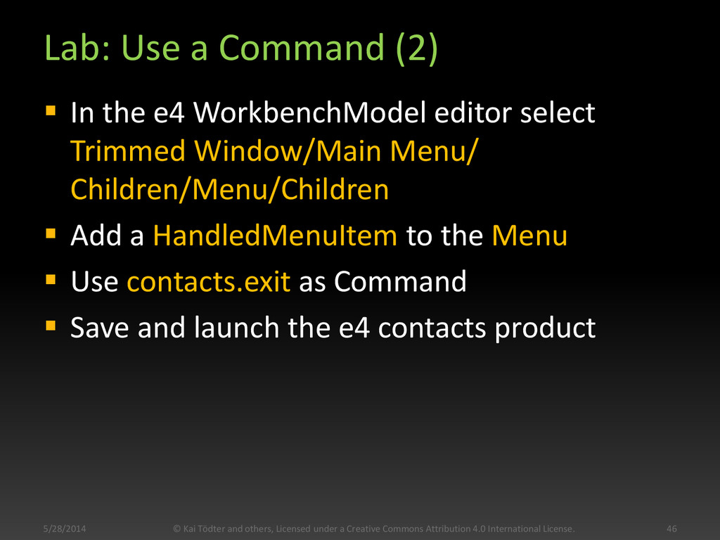 Lab: Use a Command (2)  In the e4 WorkbenchMod...