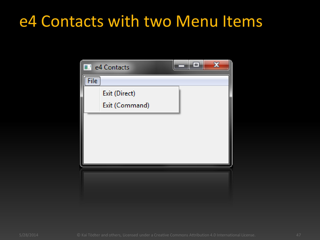 e4 Contacts with two Menu Items 5/28/2014 © Kai...