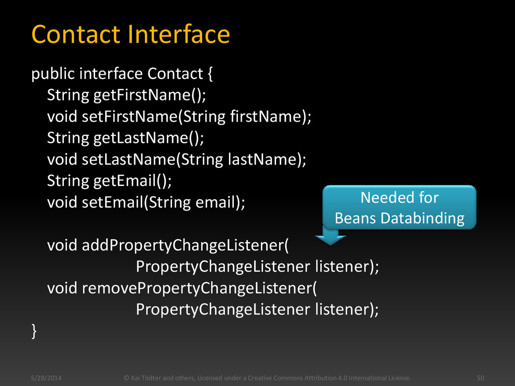 Contact Interface public interface Contact { St...