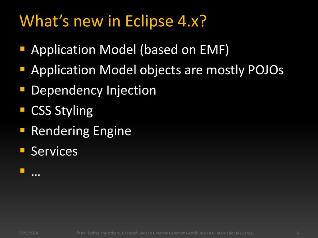 What's new in Eclipse 4.x?  Application Model ...