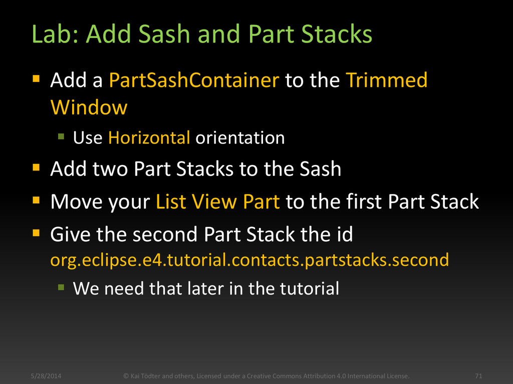 Lab: Add Sash and Part Stacks  Add a PartSashC...