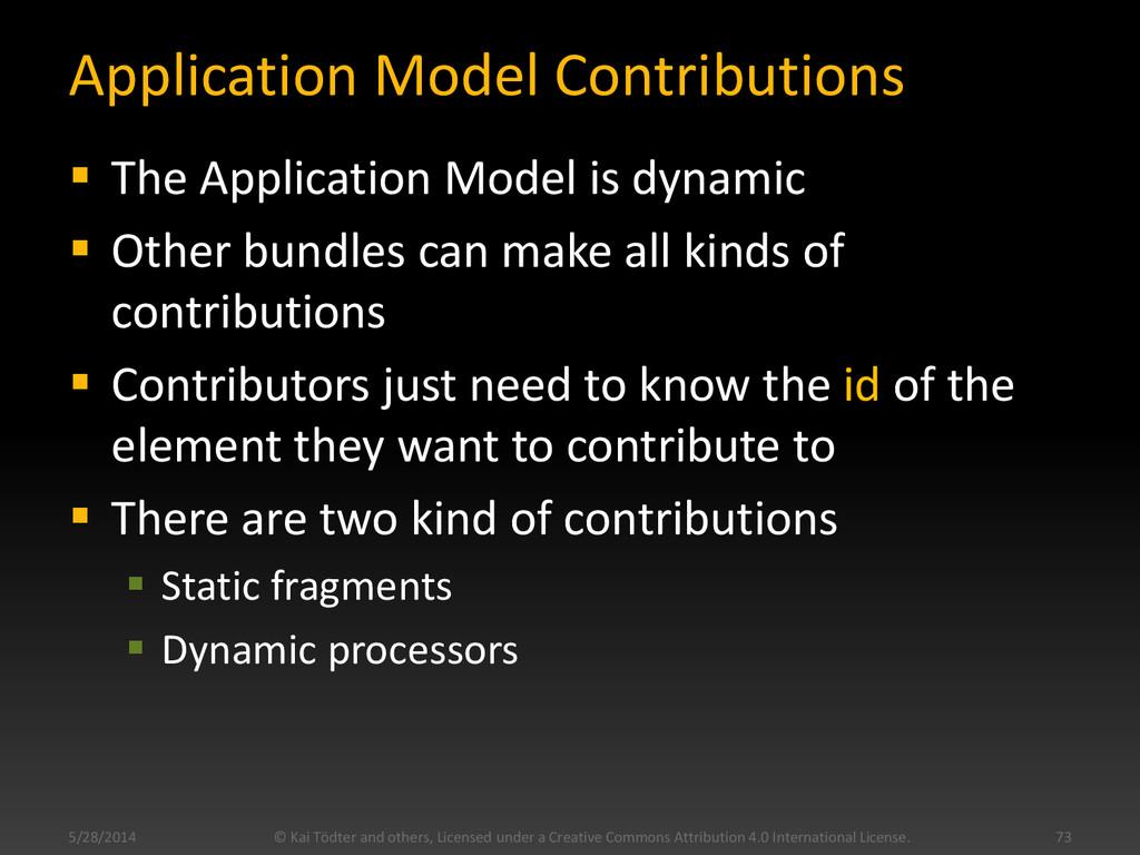 Application Model Contributions  The Applicati...