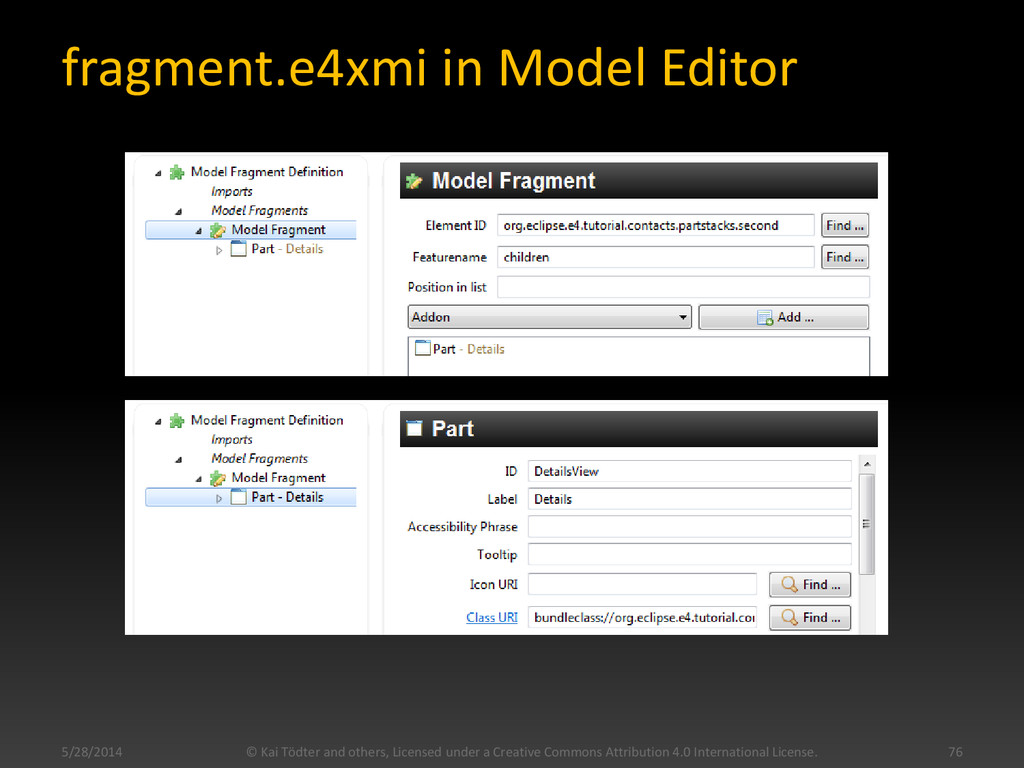 fragment.e4xmi in Model Editor 5/28/2014 © Kai ...