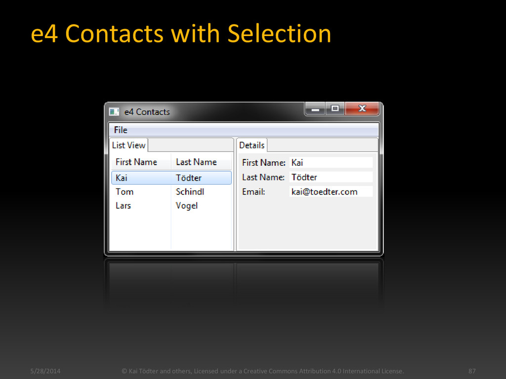 e4 Contacts with Selection 5/28/2014 © Kai Tödt...