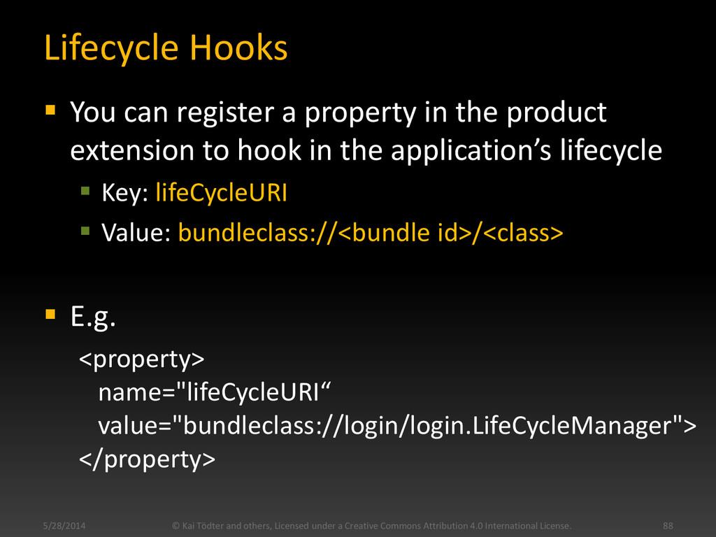 Lifecycle Hooks  You can register a property i...