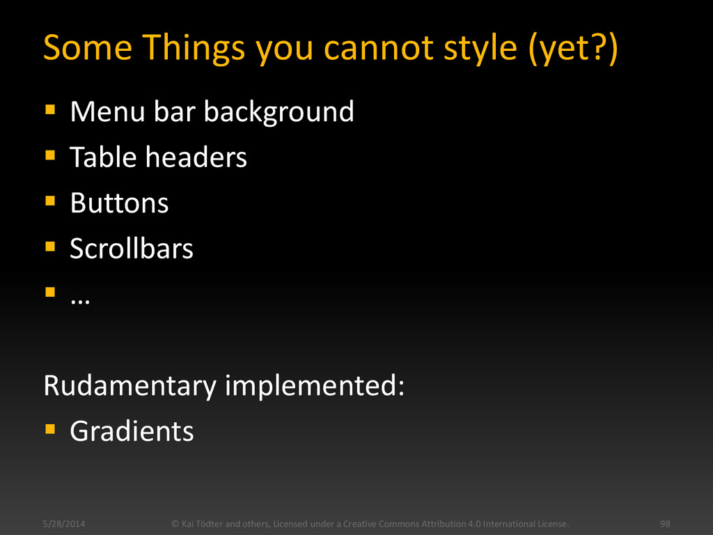 Some Things you cannot style (yet?)  Menu bar ...
