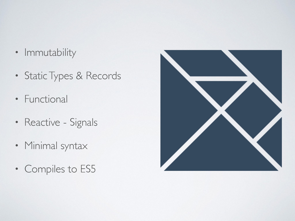 • Immutability • Static Types & Records • Funct...