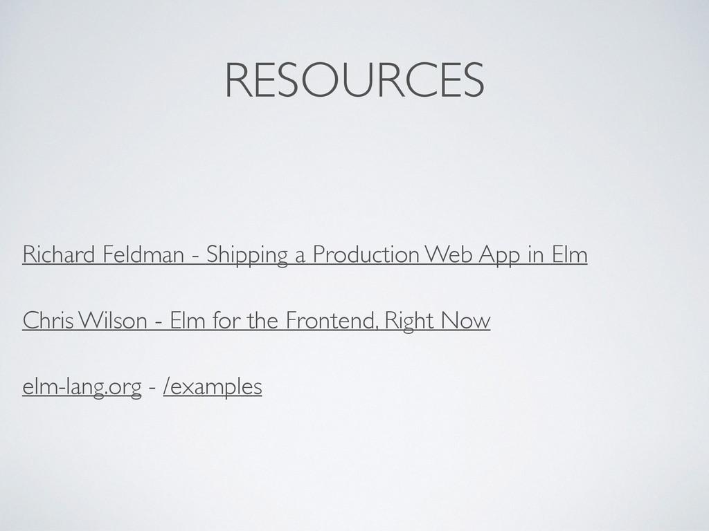 RESOURCES Richard Feldman - Shipping a Producti...