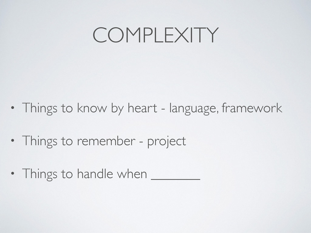 COMPLEXITY • Things to know by heart - language...