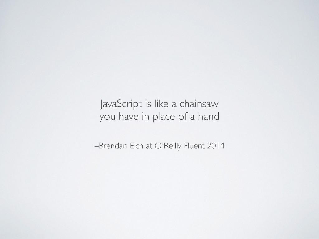 –Brendan Eich at O'Reilly Fluent 2014 JavaScrip...