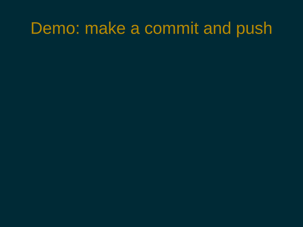 Demo: make a commit and push