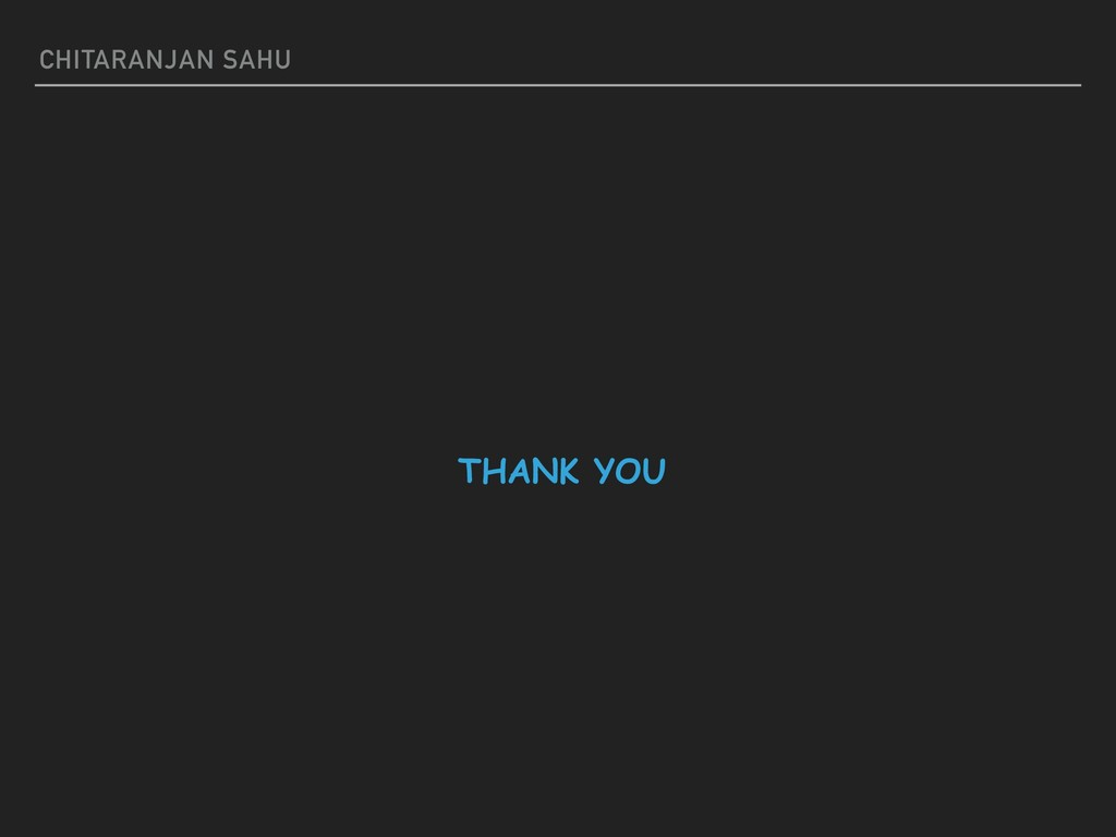 CHITARANJAN SAHU THANK YOU