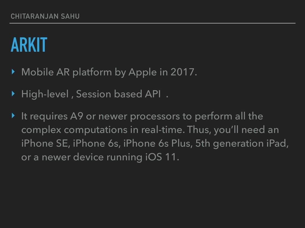 CHITARANJAN SAHU ARKIT ‣ Mobile AR platform by ...