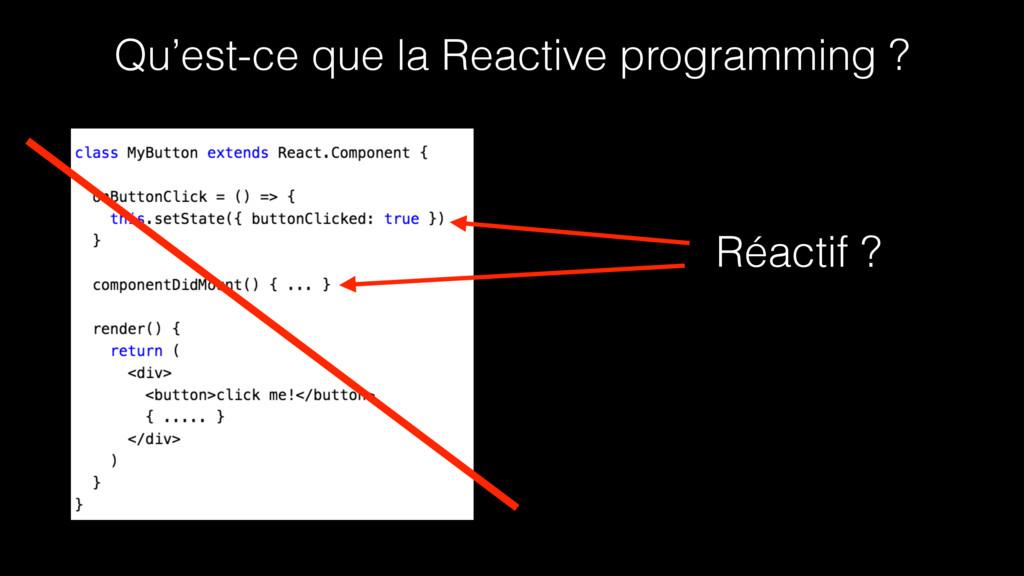 Qu'est-ce que la Reactive programming ? Réactif...