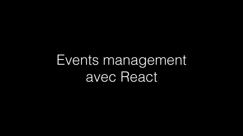 Events management avec React