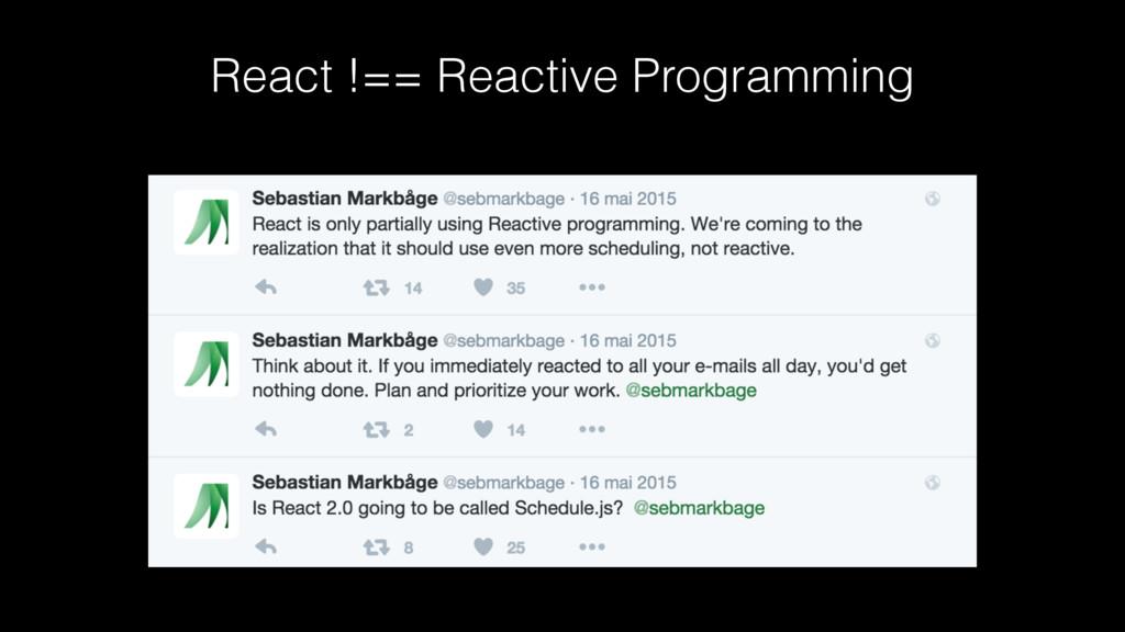 React !== Reactive Programming