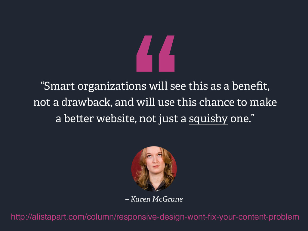 """"""" """"Smart organizations will see this as a benefi..."""