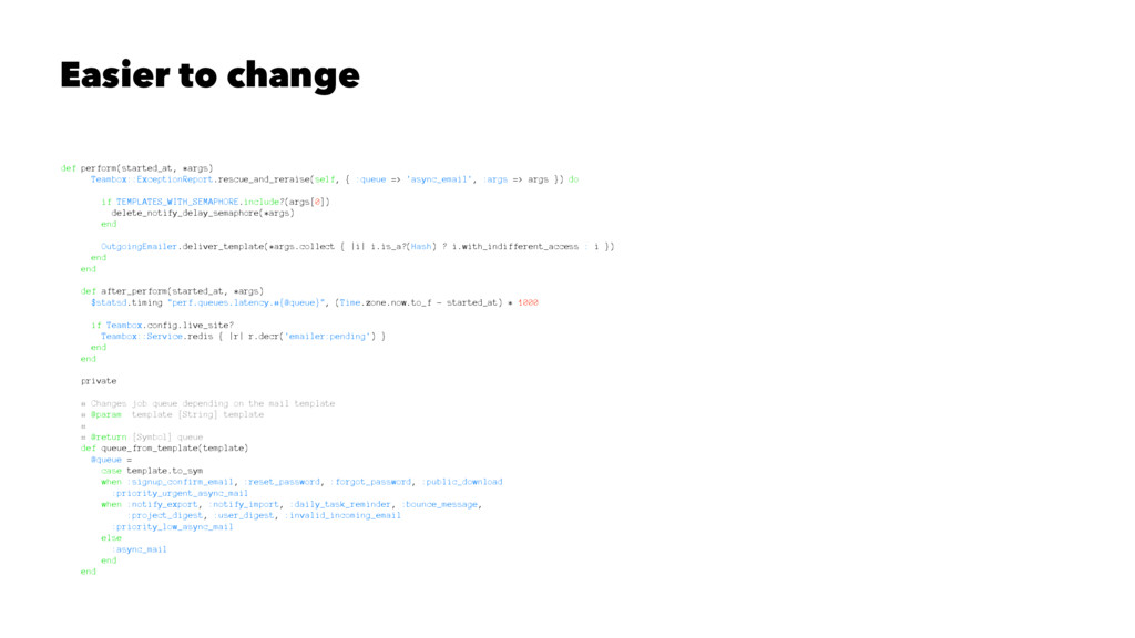 Easier to change def perform(started_at, *args)...