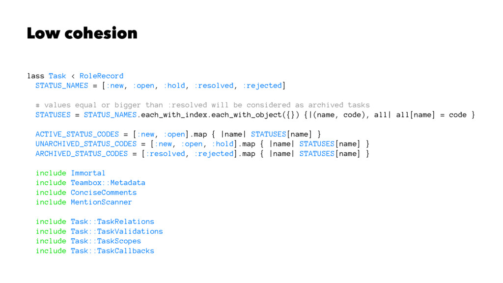 Low cohesion lass Task < RoleRecord STATUS_NAME...