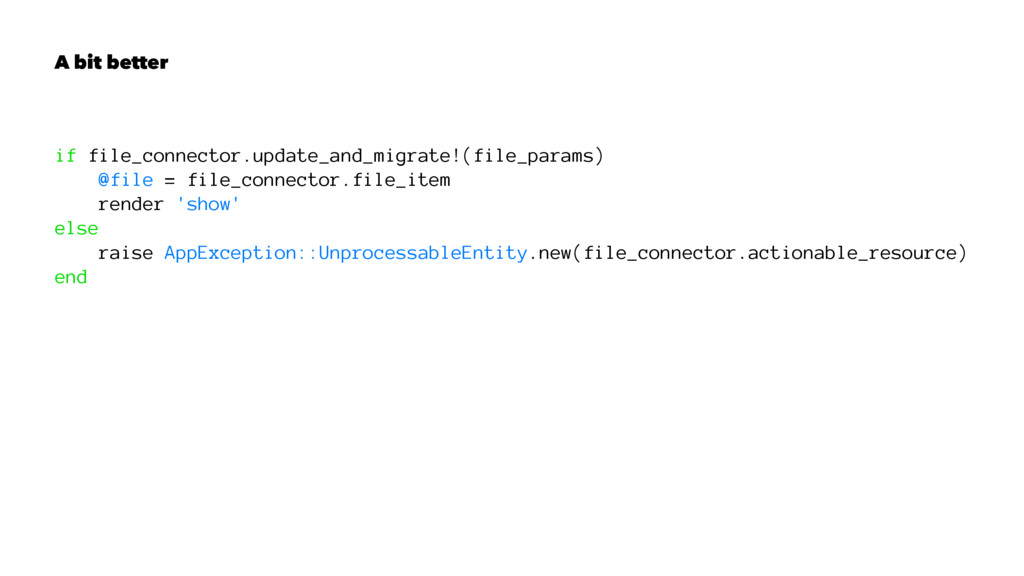 A bit better if file_connector.update_and_migra...
