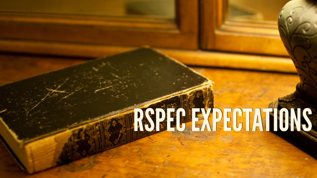 RSPEC EXPECTATIONS