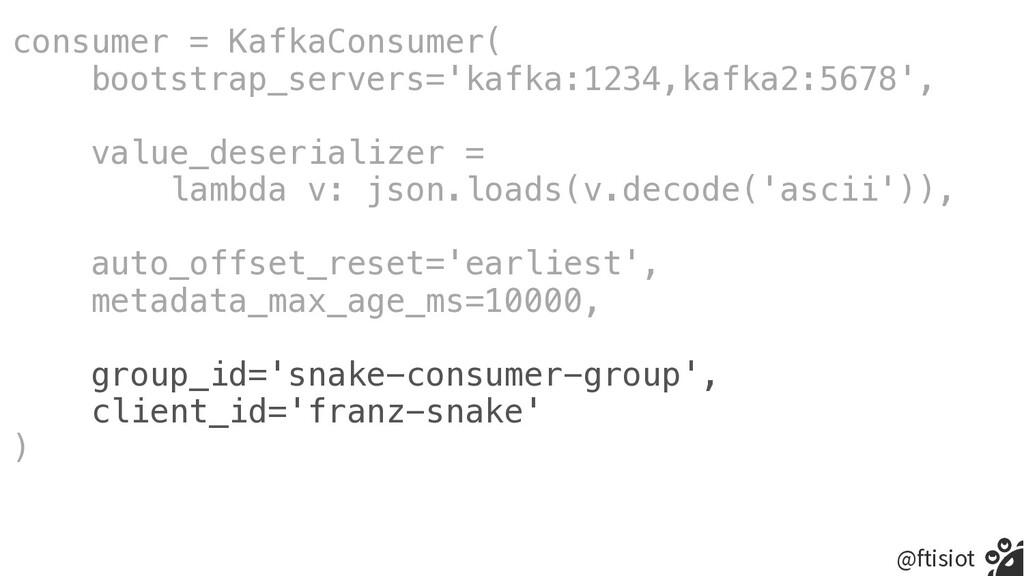 @ftisiot consumer = KafkaConsumer(   bootstrap_...